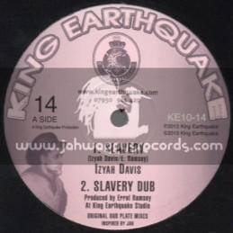 "King Earthquake-10""-Slavery + Old Marcus / Izyah Davis"