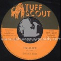 """Tuff Scout-7""""-I m Alive / Danny Red"""