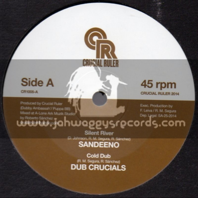 "Crucial Ruler-10""-Silent River / Sandeeno + Sabotage / Ras Telford"