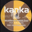 "Kanka-12""-Worries & Problems / Echo Ranks + Rainbow Dub / Kanka"