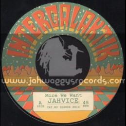 """Intergalaktik Sound Records-7""""-More We Want / Jahvice"""