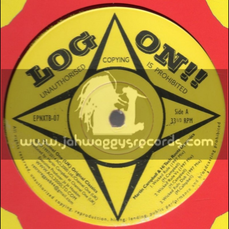 """Log On-12""""-Wicked Rule + Everywhere I Walk / Martin Campbell (1997 Mixes)"""