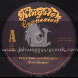 "Kingston Connexion-7""-Peace Love & Harmony / Earth Disciples"