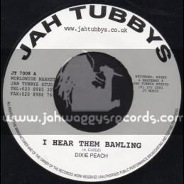 """Jah Tubbys-7""""-I Hear The Bawling / Dixie Peach"""