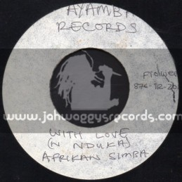 "Ayamba-7""-Empty Vessle + With Love / Afrikan Simba"
