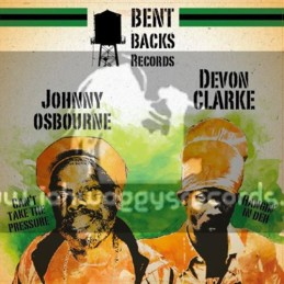 "Bent Backs Records-12""-Cant Take The Pressure / Johnny Osbourne + Hangin In Deh / Devon Clarke"