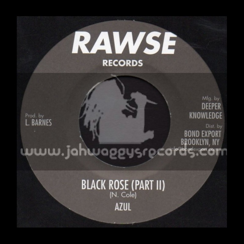 "Rawse Records-7""-Black Rose / Azul"