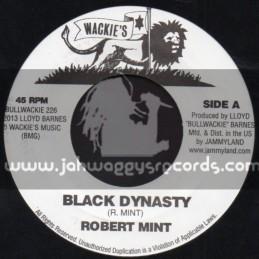"Wackies-7""-Black Dynasty / Robert Mint"