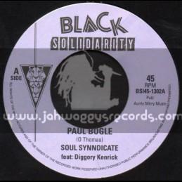 "Black Solidarity-7""-Paul Bogle / Soul Syndicate Feat. Diggory Kenrick"