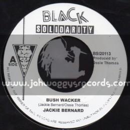 "Black Solidarity-7""-Bush Wacker / Jackie Berard"