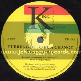 """King Issachar Records-7""""-Theres Got To Be A Chance / King Issachar"""