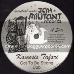 "Jah Militant Records-12""-Got To Be Strong / Kamosis Tafari + Digua / Chazbo"