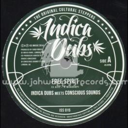 "Indica Dubs-7""-Free Spirit / Indica Dubs Meets Conscious Sounds"