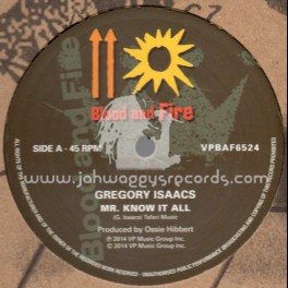 "Blood & Fire-12""-Mr Know It All / Gregory Isaacs"