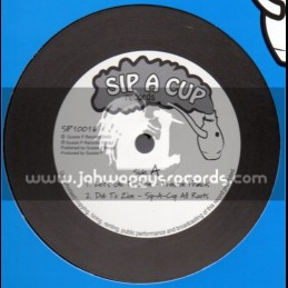 """Sip A Cup Records-10""""-Lets Go To Zion / Winston Francis + Whos Safe / Gussie P"""