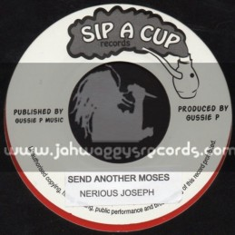 """Sip A Cup Records-7""""-Send Another Moses / Nerious Joseph"""