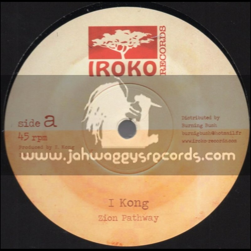 """Iroko Records-12""""-Zion Pathway + Take A Hold / I Kong"""