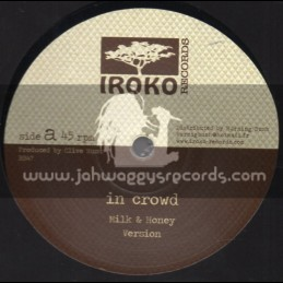 "Iroko Records-12""-Milk And Honey / In Crowd + Bitter Sweet Sour Juice / Azul"