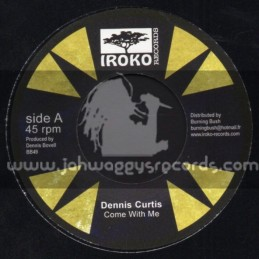 "Iroko Records-7""-Come With Me / Dennis Curtis"