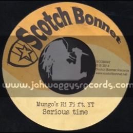 "Scotch Bonnet-7""-Serious Time / YT + Sensi International / Shanti D"