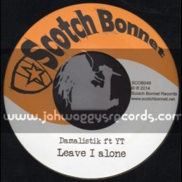 """Scotch Bonnet-7""""-Leave I Alone / YT + Ghetto Youth Ina Danger / Deadly Hunter"""