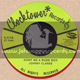 "Clock Tower Records-7""-Dont Be A Rude Boy / Johnny Clarke (Flying Cymbals Dubwise)"