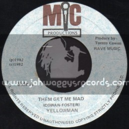 """Mic Productions-7""""-Them Get Me Mad / YellowMan"""