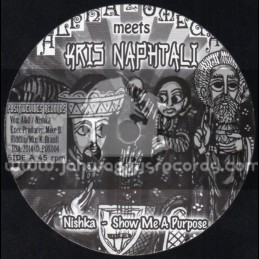 "Positive Vibes Records-7""-Show Me A Purpose / Nishka (Alpha & Omega Meets Kris Naphtali)"