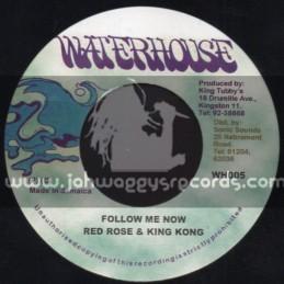 """Waterhouse-7""""-Follow Me Now / Redrose & King Kong"""