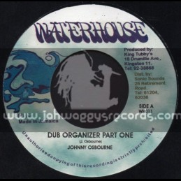 "Waterhouse-7""-Dub Organizer Part One / Johnny Osbourne + Dub Organizer Part Two / Anthony Red Rose"