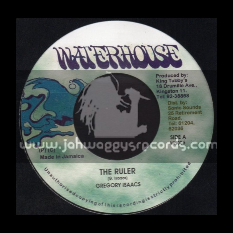 """Waterhouse-7""""-The Ruler / Gregory Isaacs"""
