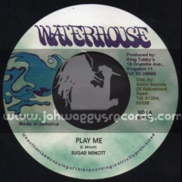 "Waterhouse-7""-Play Me / Sugar Minott"