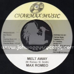 "Charmax Music-7""-Melt Away / Max Romeo"