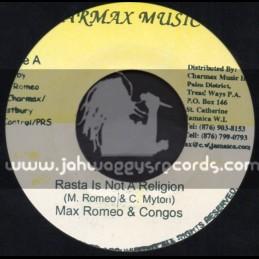 "Charmax Music-7""-Rasta Is Not A Religion / Max Remeo & Congos + Brutal System / Max Romeo & Muta Baruka"