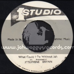 """Studio 1-7""""-What Could I Do Without Jah / Josephine Bryan"""