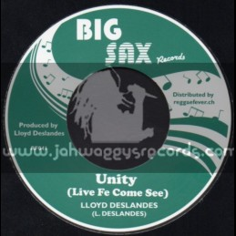 "Big Sax Records-7""-Unity (Live Fe Come See) / Lloyd Deslanders"