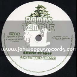 "Roots Temple-7""-Silent Prayer / Jah 93 Meets Chazbo"