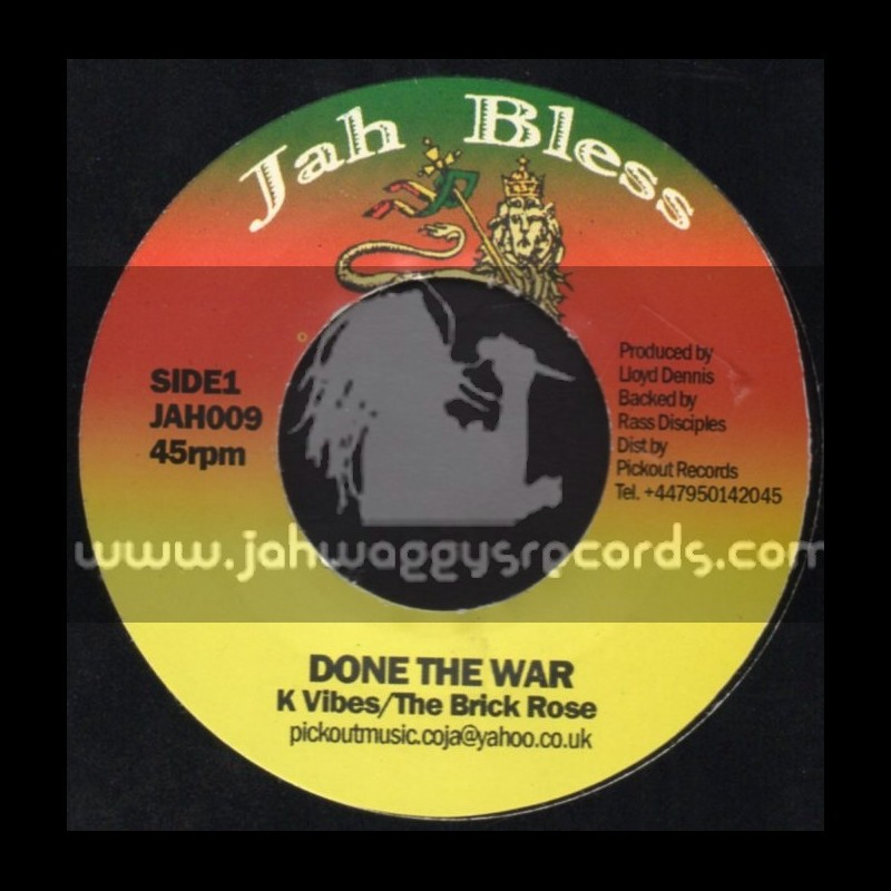 """Jah Bless-7""""-Done The War / K. Vibes - The Brick Rose"""
