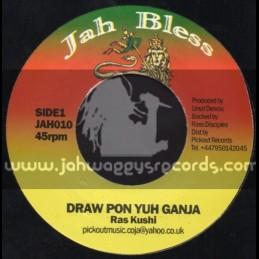 """Jah Bless-7""""-Draw Pon Yuh Ganja / Ras Kushi"""