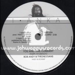 """I Anka-7""""-You And I Are Company / Bob Andy & Tyrone Evans"""