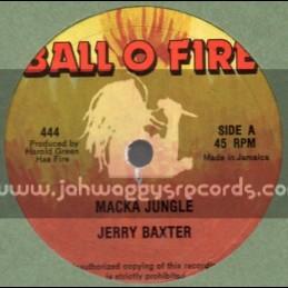 "Ball O Fire-10""-Macka Jungle / Jerry Baxter"