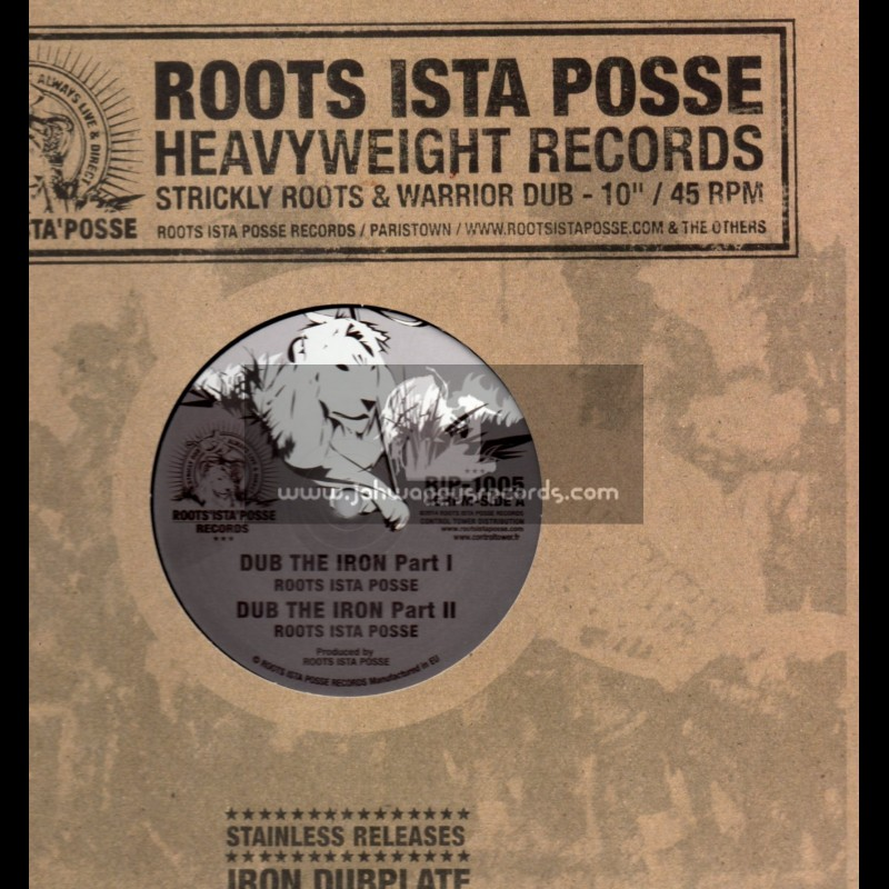"""Roots Ista Posse-10""""-Dub The Iron + Bull Horn / The Roots Ista Posse"""