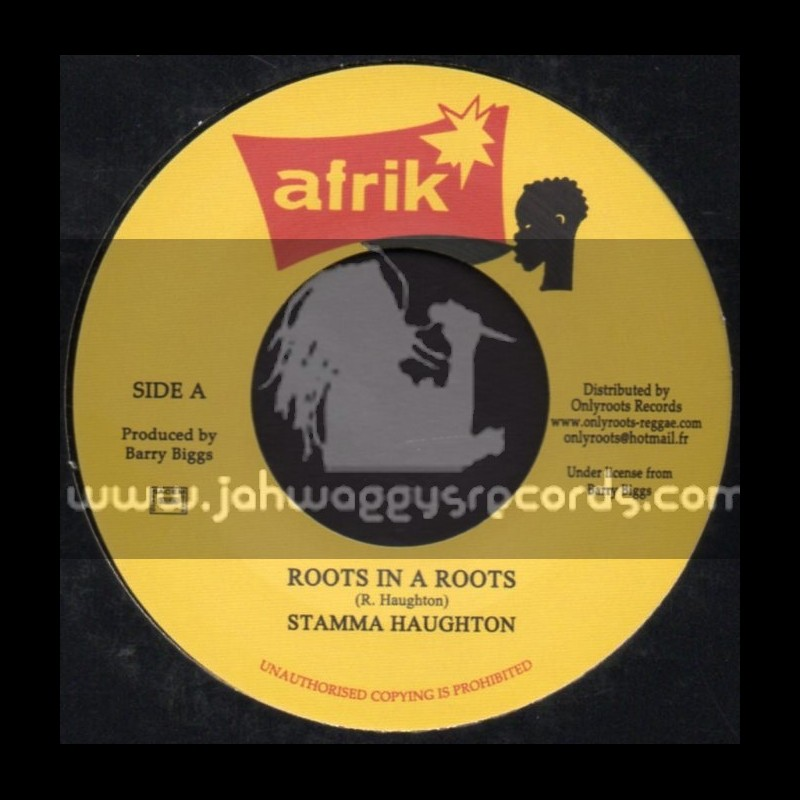 Afrik-7-Roots In A Roots / Stamma Haughton