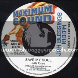 "Maximum Sound-7""-Jah Save My Soul / Jah Cure + Go Hard / Loyal Flames"