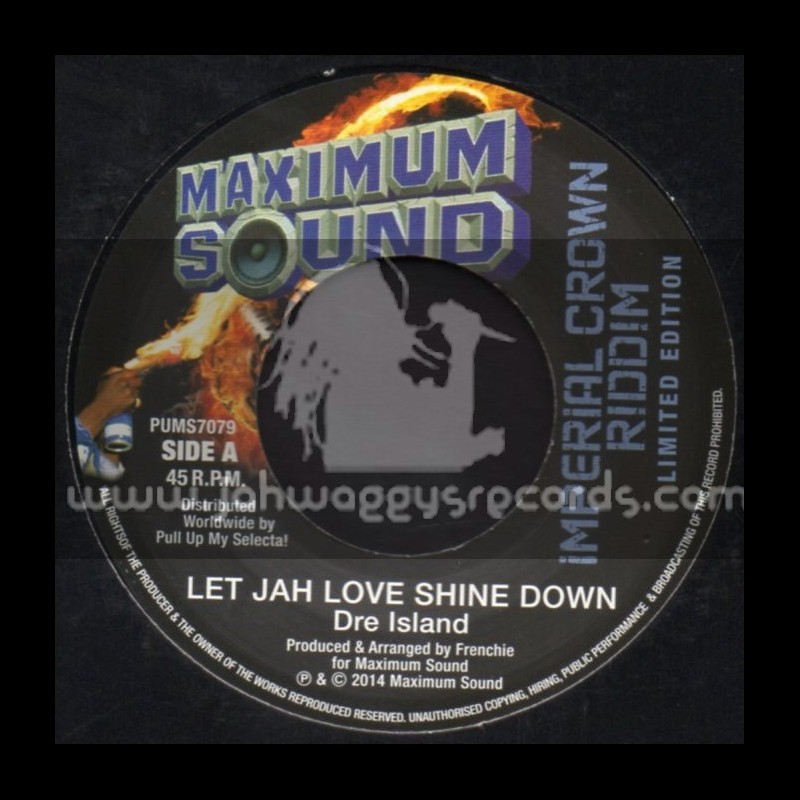 "Maximum Sound-7""-Let Jah Love Shine Down / Dre Island + Raising Your Voices For Freedom / Jesse Royal"