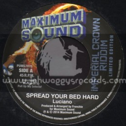 "Maximum Sound-7""-Spread Your Bed Hard / Luciano"
