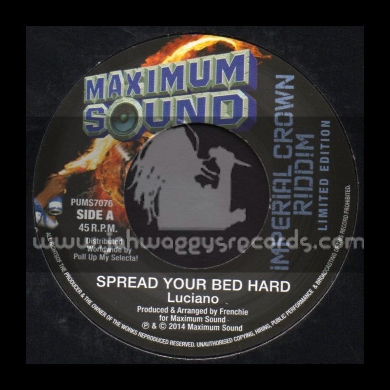 """Maximum Sound-7""""-Spread Your Bed Hard / Luciano"""
