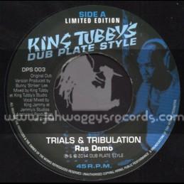 """Dub Plate Style-7""""-Trials & Tribulations / Ras Demo (King Tubbys)"""