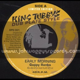 "Dub Plate Style-7""-Early Morning / Gappy Ranks + Weed Dream / Tony Curtis (King Tubbys)"