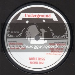 "Underground-10""-World Crisis / Michael Rose"